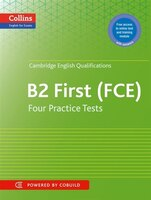 Cambridge English: First: Four Practice Tests For Cambridge Engli