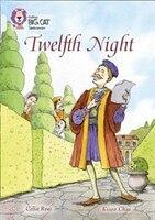 Twelfth Night:  Band 17/diamond (collins Big Cat)