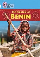 The Kingdom Of Benin:  Band 17/diamond (collins Big Cat)