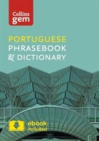 Collins Portuguese Phrasebook And Dictionary Gem Edition:  Essential Phrases And Words In A Mini, Travel-sized Format (collins Gem