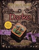 Septimus Heap, Book Six:  Darke: Darke