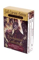 The Enchanted Collection Box Set: Ella Enchanted, The Two Princesses Of Bamarre, Fairest