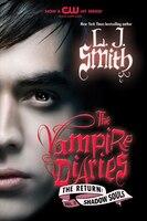 The Vampire Diaries:  The Return:  Shadow Souls: The Return: Shadow Souls