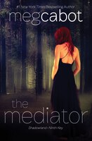 The Mediator:  Shadowland And Ninth Key: Shadowland And Ninth Key