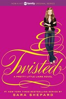 Pretty Little Liars #9:  Twisted: Twisted