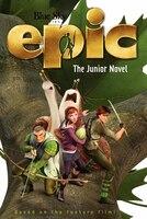 Epic:  The Junior Novel: The Junior Novel