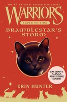 Warriors Super Edition:  Bramblestar's Storm: Bramblestar's Storm