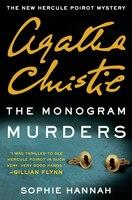 The Monogram Murders: A New Hercule Poirot Mystery
