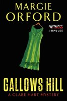 Gallows Hill: A Clare Hart Mystery