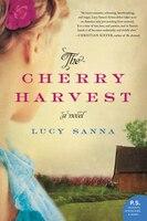 The Cherry Harvest: A Novel