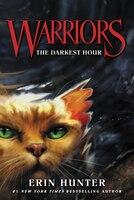 Warriors #6:  The Darkest Hour: The Darkest Hour