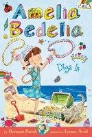 amelia bedelia chapter book digs