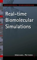 Dramatically Accelerate the Biomolecular Simulation Process Without Losing Accuracy    Real-Time Biomolecular Simulations provides you with proven strategies for shortening the time between product research, breakthrough, and introduction into the market