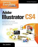 How to Do Everything Adobe Illustrator: Adobe Illustrator