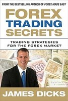 Forex Trading Secrets:  Trading Strategies for the Forex Market: Trading Strategies For The Forex Market