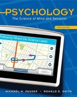 Psychology: The Science Of Mind And Behavior: The Science of Mind and Behavior