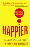 Happier:  Can you learn to be Happy? (UK Paperback): Can you learn to be Happy?
