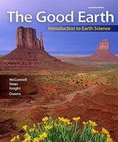 The Good Earth:  Introduction To Earth Science: Introduction To Earth Science