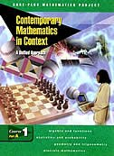 Contemporary Mathematics in Context:  A Unified Approach, Course 1, Part A, Student Edition: A Unified Approach, Course 1, Part A,