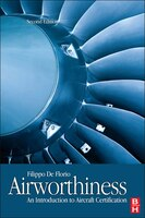 *Author: De Florio, Filippo *Subtitle: An Introduction to Aircraft Certification *Publication Date: 2010/12/21 *Number of Pages: 349 *Binding Type: Hardcover *Language: English *Depth: 1.00 *Width: 6.00 *Height: 9.00