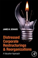 Distressed Corporate Restructurings And Reorganizations: A Valuation Approach