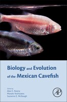 Biology And Evolution Of The Mexican Cavefish