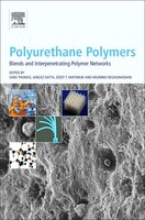 Polyurethane Polymers: Blends And Interpenetrating Polymer Networks