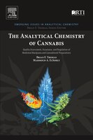 The Analytical Chemistry Of Cannabis: Quality Assessment, Assurance, And Regulation Of Medicinal Marijuana And Cannabinoid Prepara