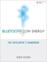 The First Complete Guide to Bluetooth Low Energy: How It Works, What It Can Do, and How to Apply It A radical departure from conventional Bluetooth technology, Bluetooth low energy (BLE) enables breakthrough wireless applications in industries ranging from healthcare to transportation