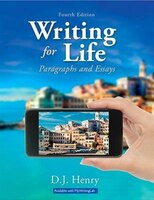 Writing For Life: Paragraphs And Essays