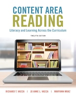 Content Area Reading: Literacy And Learning Across The Curri