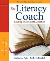 The Literacy Coach: Guiding in the Right Direction