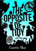 The Opposite Of Tidy
