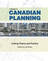 Reader In Canadian Planning Theory And Practice