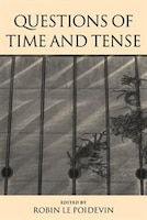 Questions of Time and Tense aims to develop and broaden a central debate in contemporary metaphysics