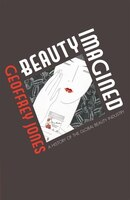 Beauty Imagined: The History of the Global Beauty Business