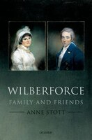 ISBN 9780199699391 product image for Wilberforce: Family and Friends | upcitemdb.com