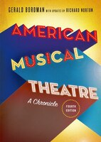American Musical Theatre: A Chronicle
