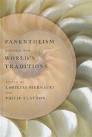 Panentheism across the World's Traditions