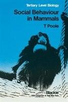 Social Behaviour in Mammals: Tertiary Level Biology