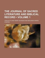 The Journal Of Sacred Literature And Biblical Record (volume 1)