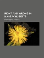 Right And Wrong In Massachusetts