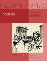 Rigoletto: Critical Edition Study Score