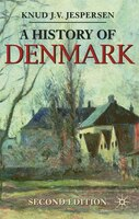 A History of Denmark: Second Edition