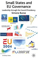 Small States And Eu Governance: Leadership Through the Council Presidency