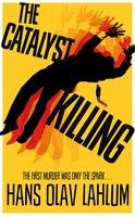 The Catalyst Killing (k2 #3)