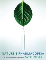 Nature's Pharmacopeia: A World of Medicinal Plants