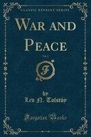 War and Peace, Vol. 2 (Classic Reprint)