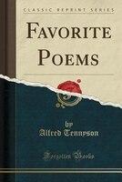 Favorite Poems (Classic Reprint)