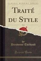 Traité du Style, Vol. 2 (Classic Reprint)